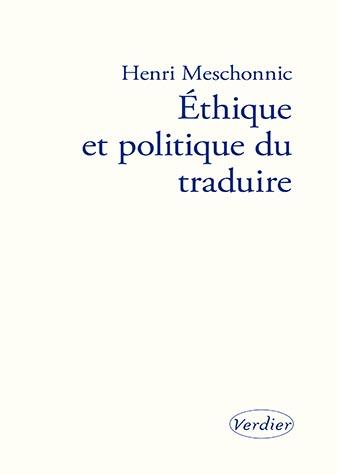 Ethisue et politique du traduire